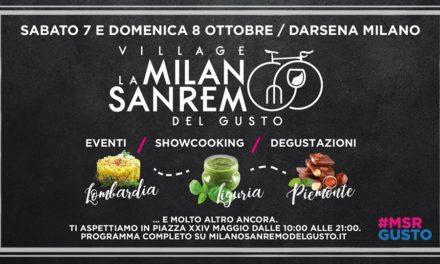 La Milano Sanremo del Gusto diventa Village a Milano il 7 e 8 Ottobre